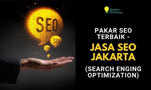 Jasa SEO Website – Konsultan SEO (Search Engine Optimization)