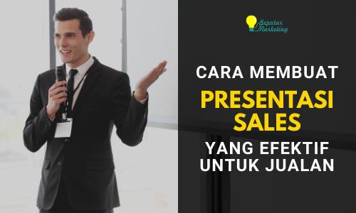 cara membuat presentasi sales