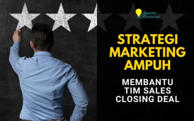 3 Strategi Marketing Ampuh yang Bisa Membantu Tim Sales Closing